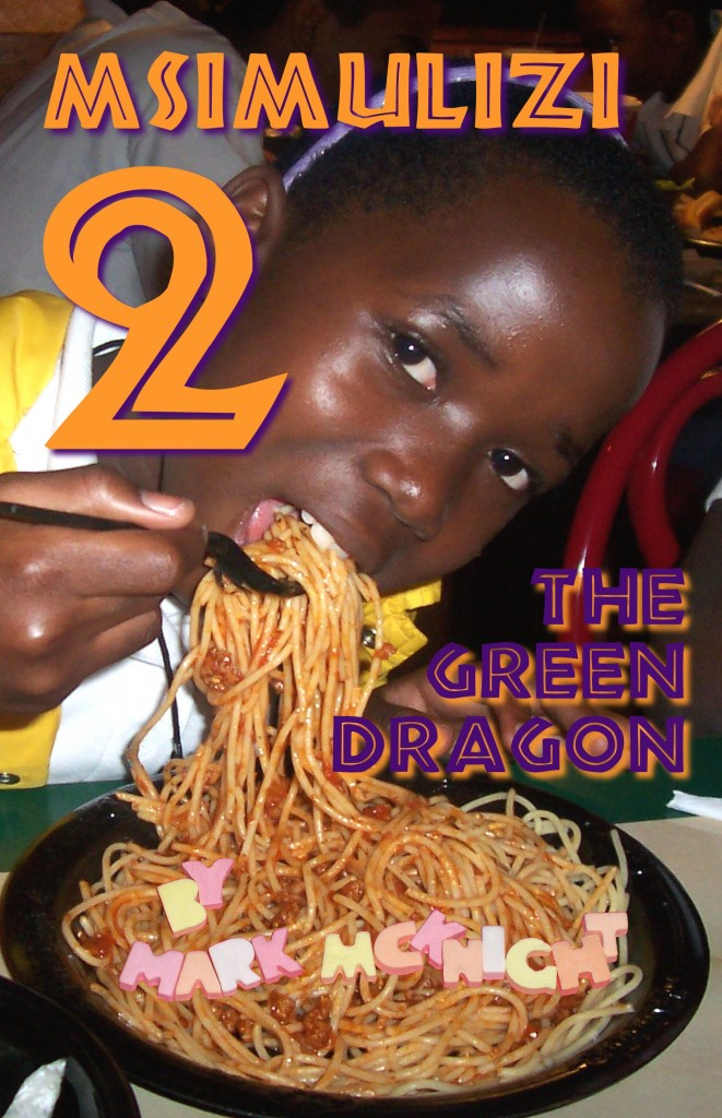 Msimulizi 2: The Green Dragon (Mark McKnight)