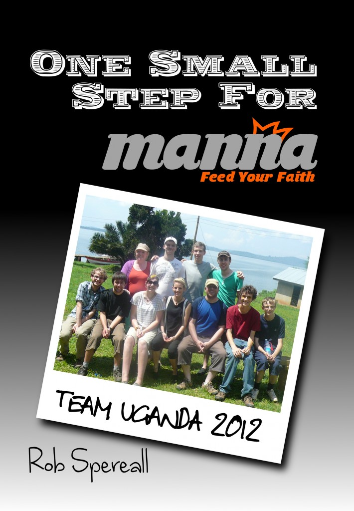 One Small Step For Manna (Rob Spereall)