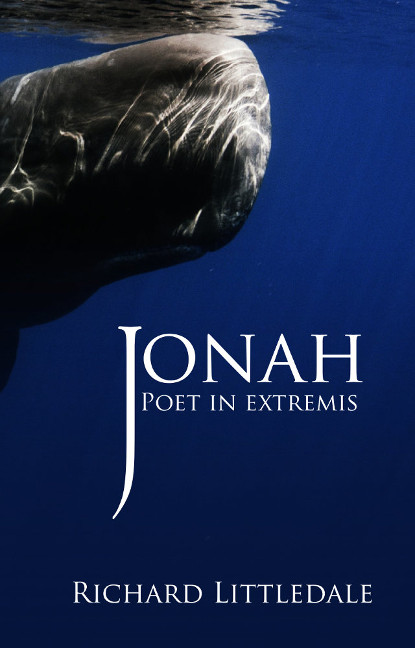 Jonah:Poet In Extremis (Richard Littledale)