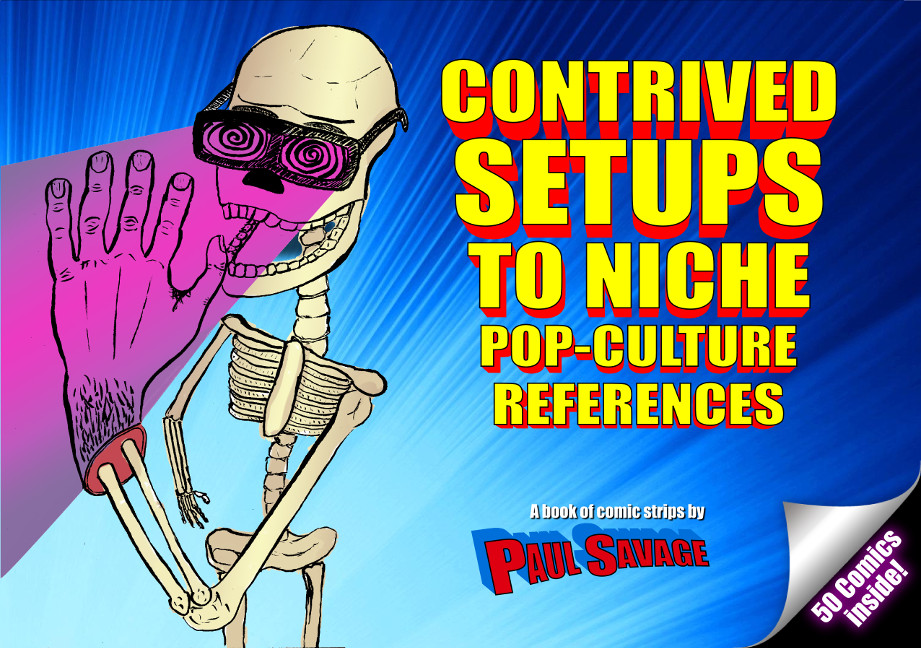 Contrived Setups To Niche Pop-Culture References (Paul Savage)