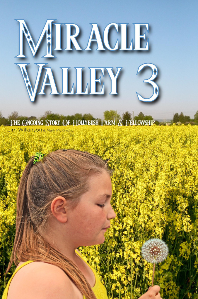 Miracle Valley 3 (Jim Wilkinson & Mark McKnight)