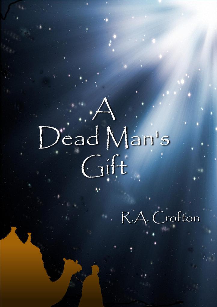 A Dead Man's Gift (R.A. Crofton)