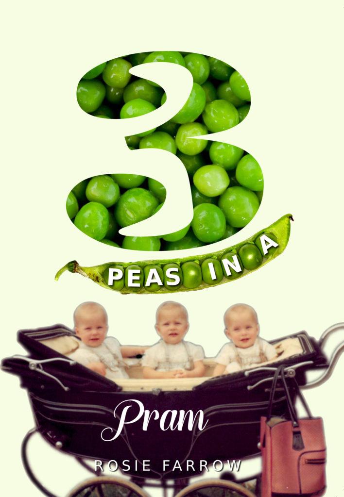 3 Peas In A Pram (Rosie Farrow)